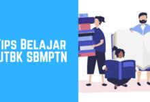 Tips Belajar UTBK SBMPTN yang Sudah Semakin Dekat