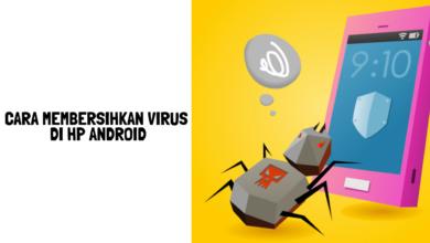 Cara membersihkan virus di hp