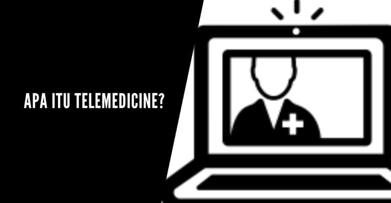 apa itu telemedicine