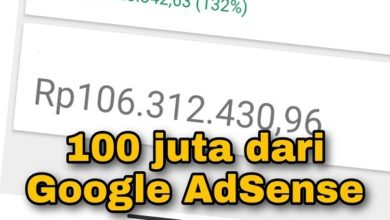 Cara Mendapatkan 100 Juta dari Google Adsense