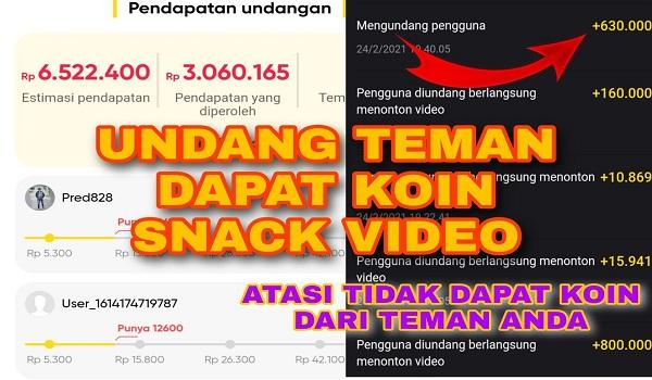 Cara Mengatasi Koin Snack Video Tidak Masuk Saat Undang Teman