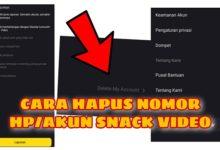 Cara Mudah Menghapus Akun Snack Video Terbaru