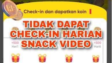 Kenapa Tidak Dapat Check in Harian di Snack Video