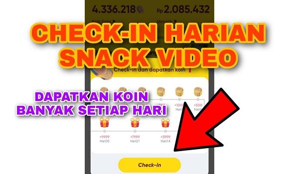 Cara Checkin harian dari Aplikasi Snack Video