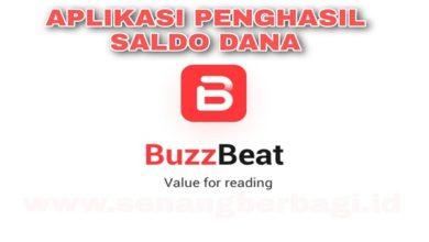 Cara Mendapatkan Saldo Dana dari Aplikasi Buzzbeat