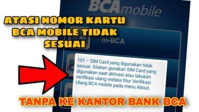 Cara Mengatasi Sim Card Tidak Sesuai Pada BCA Mobile