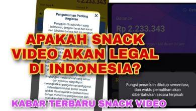 Kabar Terbaru Snack Video Akan Legal di Indonesia ?