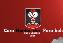 Bagaimana cara nonton Piala Menpora dari parabola
