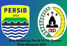 Link Live Streaming Persib Vs PS Sleman Piala Menpora 2021