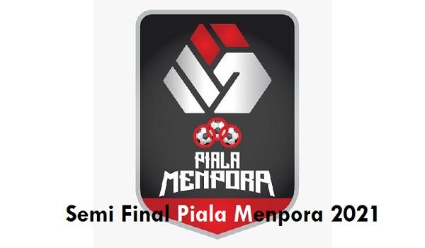 Link Live Streaming Semi Final Piala Menpora 2021