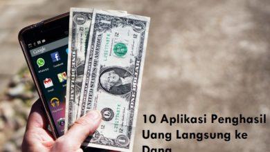 10 Aplikasi Penghasil Uang Langsung ke Dana Terbukti Membayar