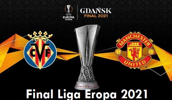4 Link Live Streaming Villarreal Vs Manchester United Final Liga Eropa