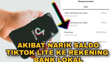 Akibat Penarikan Saldo TikTok Lite ke Rekening Bank Lokal