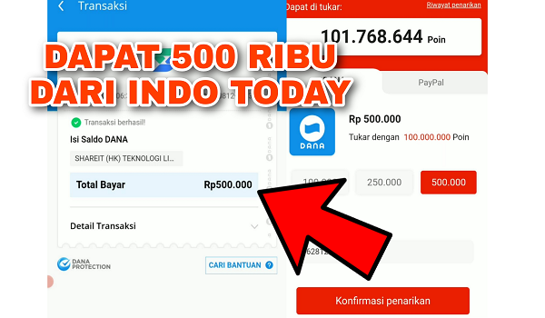 Cara Mendapatkan Saldo Dana 500 ribu dari Indo Today