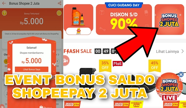 Cara Mendapatkan Saldo Shopeepay Gratis Bonus Shopee 2 Juta