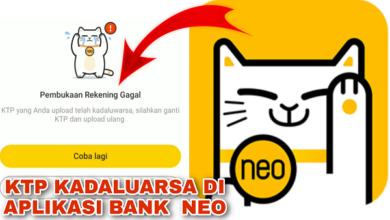 Cara Mengatasi Upload ktp kadaluarsa di Aplikasi Bank Neo
