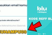 Cara Memasukan Kode Referral Aplikasi Blu Bank BCA