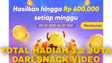 Cara Mendapatkan Uang Sampai 1200000 dari Snack Video Terbaru