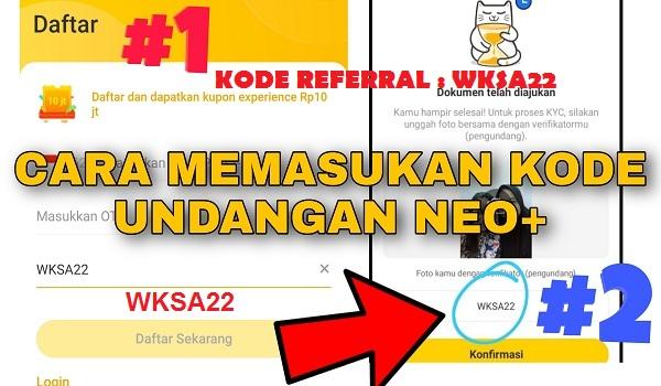 2 Cara Memasukan Kode Referral di Aplikasi Neo+