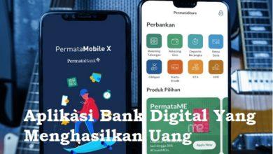 7 Aplikasi Bank Digital Yang Menghasilkan Uang 2021