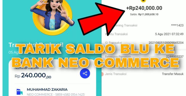 Cara Menarik Saldo Blu BCA ke Bank Neo Commerce