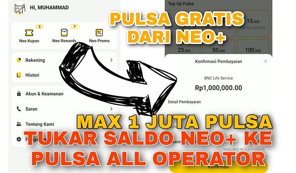 Cara Menukarkan Saldo Bonus Neo+ ke Pulsa Semua Operator