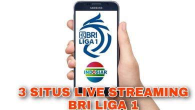 3 Situs Live Streaming BRI Liga 1 2021 Gratis dan Berbayar