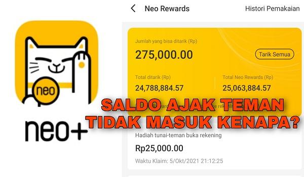 Kenapa Saldo Bonus Ajak Teman Tidak Masuk di Aplikasi Neo+